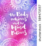 the body achieves what the mind ... | Shutterstock .eps vector #589473557