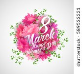 8 march women s day greeting... | Shutterstock .eps vector #589533221