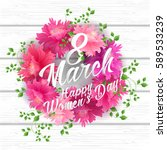 8 march women s day greeting... | Shutterstock .eps vector #589533239