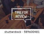 time for review concept | Shutterstock . vector #589600481