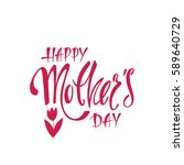 happy mother's day greeting... | Shutterstock .eps vector #589640729