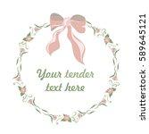 floral wreath. pastel. spring.... | Shutterstock .eps vector #589645121
