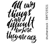 all easy things are difficult... | Shutterstock .eps vector #589725521