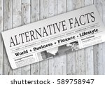 alternative facts newspaper on... | Shutterstock . vector #589758947