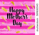 happy mothers's day greeting... | Shutterstock .eps vector #589830545