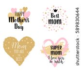 happy mothers's day  i love you ... | Shutterstock .eps vector #589830644