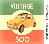 car of italian vintage  3d... | Shutterstock . vector #589872971