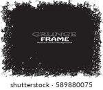 grunge frame. vector... | Shutterstock .eps vector #589880075