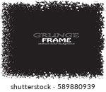grunge frame. vector... | Shutterstock .eps vector #589880939