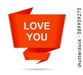 speech bubble love you design... | Shutterstock . vector #589959275