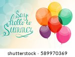 say hello to summer natural... | Shutterstock .eps vector #589970369
