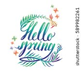 bright hello spring lettering... | Shutterstock .eps vector #589982261