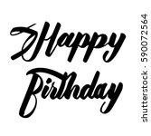 happy birthday handwritten... | Shutterstock .eps vector #590072564