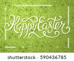happy easter greeting card with ... | Shutterstock .eps vector #590436785