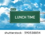 Road Sign Showing Lunch Time