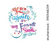 your smile is my favorite smile ... | Shutterstock .eps vector #590548259