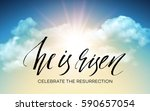 he is risen. easter background. ... | Shutterstock .eps vector #590657054