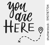 you are here. hand drawn... | Shutterstock .eps vector #590787704