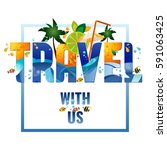 travel with us   banner ... | Shutterstock . vector #591063425