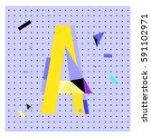 vector letter a memphis style... | Shutterstock .eps vector #591102971