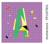 vector letter a memphis style... | Shutterstock .eps vector #591107831
