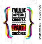 Failure Is Not The Opposite Of...