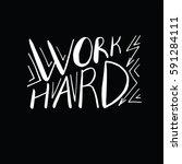 motivational quote in vector... | Shutterstock .eps vector #591284111