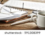 business still life concept .... | Shutterstock . vector #591308399