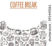 coffee break card. hand drawn... | Shutterstock .eps vector #591445061