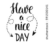 vector calligraphy. have a nice ... | Shutterstock .eps vector #591530141