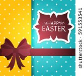 happy easter greeting card... | Shutterstock .eps vector #591553541