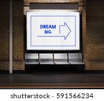 improve yourself dare to dream... | Shutterstock . vector #591566234
