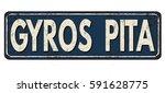 gyros pita zone vintage rusty... | Shutterstock .eps vector #591628775