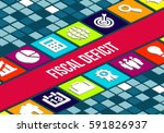 fiscal deficit concept image | Shutterstock . vector #591826937