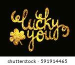 glittering golden text lucky...   Shutterstock .eps vector #591914465