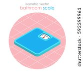 bathroom scale in isometric... | Shutterstock .eps vector #592399961