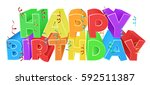 a happy birthday bright color... | Shutterstock . vector #592511387