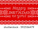 happy birthday embroidered... | Shutterstock .eps vector #592536479