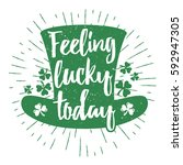 st. patrick's day quote... | Shutterstock .eps vector #592947305