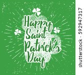 st. patrick's day quote... | Shutterstock .eps vector #592947317