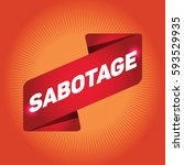 sabotage arrow tag sign. | Shutterstock .eps vector #593529935