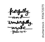 fearfully and wonderfully made. ... | Shutterstock .eps vector #593672075