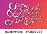 elegant inscription trust and...   Shutterstock .eps vector #593808965
