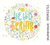hello spring. floral background ... | Shutterstock .eps vector #593921711