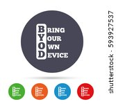 byod sign icon. bring your own... | Shutterstock .eps vector #593927537