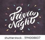 trivia night. chalkboard sign.   Shutterstock .eps vector #594008837