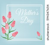 mothers day. spring postcard... | Shutterstock .eps vector #594347654