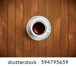 coffe on the wooden table ... | Shutterstock .eps vector #594795659