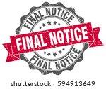 final notice. stamp. sticker....   Shutterstock .eps vector #594913649