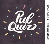 pub quiz. chalkboard sign.   Shutterstock .eps vector #594984935